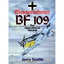Scutts: Messerschmitt Bf 109 - The Operational Record