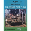 The German Tiger Tanks - Modelling Special / On Target...